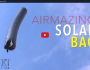 Airmazing Solar Bag – Sick Science!