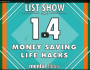 14 Money Saving Life Hacks