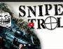 Sniper Troll