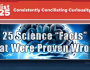 "25 Science ""Facts"" That Were Proven Wrong"