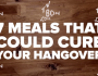 Meals That Could Cure YourHangover