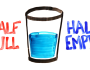 Is This Glass Half Empty? Are You An Optimist Or APessimist?